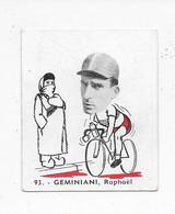 Geminiani Raphael-Baanreuzen-Géants De La Route-nr 93-Belgian Chewing Gum Cy S.A.-Antwerp - Wielrennen
