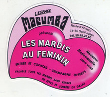CARTE  PUBLICITAIRE . L'ESPACE MACUMBA, La Plus Grande Discothèque De France. 403 Rt D'Annecy . 74160 SAINT-JULIEN - Stickers