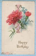 USA / Vintage Postcard / A Happy Birthday. Flowers. 1917 - Sonstige