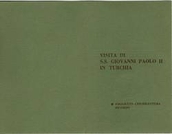 1979 Viaggio Papa Giovanni Paolo II Pope John Paul II In TURCHIA Confezione Con Foglietto Erinnofilo + 2 Francobolli - Popes