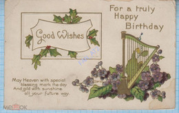 USA / Vintage Postcard / A Happy Birthday. Good Wises. Flowers. Musical Harp. Embossing. 1911 - Sonstige