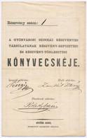 """Győr 1862. """"A Győrvárosi Szinház Részvényes Társulatának Részvény-befizetési és Részvény-törlesztési Könyvecskéje"""" Kitöl - Unclassified"""