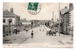 CPA Ed LL  22.Montargis Le Faubourg De Lyon Vu Des Casernes   Timbre Recto1910 - Montargis
