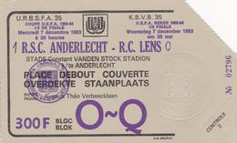 R.S.C. Anderlecht--R.C. Lens - Biglietti D'ingresso