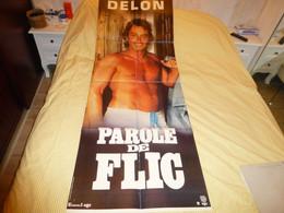 Parole De Flic, DELON, 1985, Affiche Originale Du Film, 60 X 160 Env ; F 06 - Posters