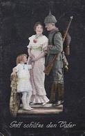 AK Gott Schütze Den Vater - Deutscher Soldat Mit Frau Und Kind - Patriotika - Feldpost 1./5. G.R.z.F. - 1916 (55611) - War 1914-18
