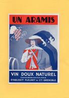 H1204 - Etiquette - FLEURET - UN ARAMIS - VIN DOUX NATUREL - GRENOBLE - Pubblicitari