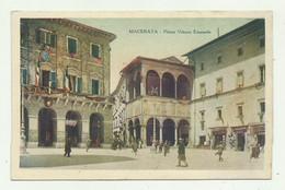 MACERATA - PIAZZA VITTORIO EMANUELE 1930   VIAGGIATA  FP - Macerata
