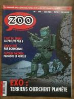 Zoo - Exo : Terriens Cherchent Planète / 2016 - Autres