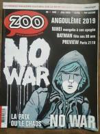 Zoo Nº 69 - No War : La Paix Ou Le Chaos / Jan/Fév 2019 - Autres