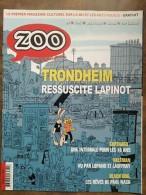 Zoo - Trondheim Ressuscite Lapinot / 2017 - Autres