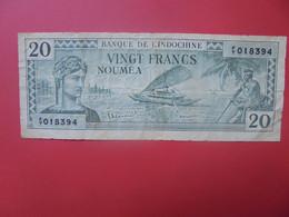 NOUMEA 20 FRANCS 1944 Circuler (B.22) - Nouméa (New Caledonia 1873-1985)
