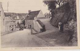 BRETTEVILLE SUR LAIZE  Route De Barbery Entrée De La Chesnay - Andere Gemeenten