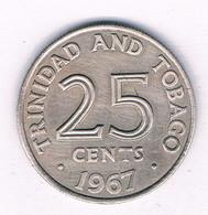 25 CENTS 1967  TRINIDAD AND TOBAGO /3144/ - Trinidad & Tobago