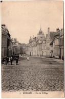 AK - CPA 59380 - 7. Bergues, Rue Du Collège - Ed. Vergriete-Coudeville (anciennement Bergues-Saint-Winoc) 1915 - Nantes