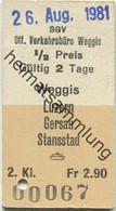 Schweiz - SGV Offizielles Verkehrsbüro Weggis - Weggis Luzern Gersau Stansstad - Fahrkarte 1981 - Europe
