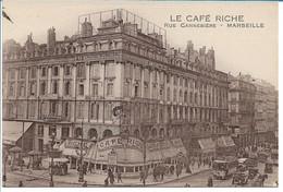 MARSEILLE - LE CAFE RICHE - Rue Cannebière - The Canebière, City Centre