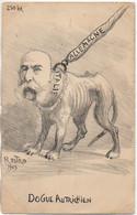 Politique Satirique : Illustrateur ROSTRO 1903  Le DOGUE AUTRICHIEN - Political Parties & Elections
