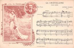 Musique - La Châtelaine, Valse Lente Pour Piano Par Alfred Margis - Jane HADING, Actrice Et Chanteuse Née à Marseille - Entertainers