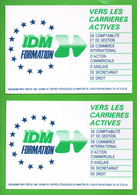 """ÉDUCATION NATIONALE . """" I.D.M. FORMATION """" . VERS DES CARRIÈRES ACTIVES . 2 CPM - Réf. N°30219 - - Schools"""