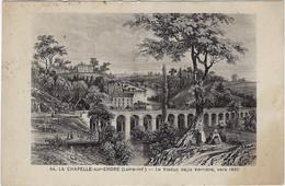 44   La Chapelle  Sur Erdre  - Le Viaduc De La Verriere, Vers 1860 - Other Municipalities