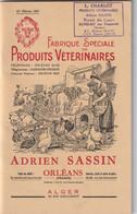 LIVRE FABRIQUE SPECIALE DE PRODUITS VETERINAIRES A. SASSIN . CACHET CHARLOT ROUTE DU LUART DUNEAU PAR CONNERRE SARTHE - Other