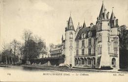 MONT L'EVEQUE (Oise) Le Chateau Recto Verso - Otros Municipios