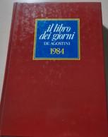 Il Libro Dei Giorni De Agostini 1984 - House & Kitchen