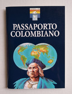 PASSAPORTO COLOMBIANO 1992 - Salone Di GENOVA - Other Books