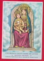 CARTOLINA NV ITALIA - ROCCAMONFINA - Incoronata Celeste Madre Dei Lattani - Regina Mundi - Patrona Teano Calvi - 10 X 15 - Jungfräuliche Marie Und Madona
