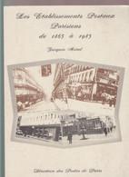 """""""les établissements Postaux Parisiens De 1863 à 1985"""" Par Jacques MOREL 1986 - Philately And Postal History"""