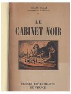 """""""LE CABINET NOIR"""" D'Eugène VAILLE -- 1950 -- Dans Une Reliure Moderne -- - Philately And Postal History"""