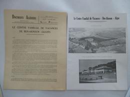 ALGERIE : Brochure DOCUMENTS ALGERIENS N° 37 25 Mai 1952 - Le Centre Familial De Vacances Ben-Aknoun ALGER - Turismo