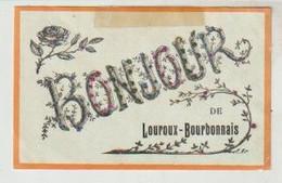 Allier Bonjour De LOUROUX-BOURBONNAIS (strates) - Andere Gemeenten