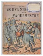"""""""Souvenir D'un Vaguemestre"""" Opuscule De 24 Pages Sur Un Vaguemestre Lors De La Grande Guerre -- 1918-- Format 14 X 19 Cm - Philately And Postal History"""