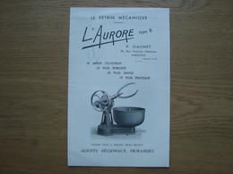 DOCUMENT PUBLICITAIRE LE PETRIN MECANIQUE L'AURORE P. GALINET LIMOGES - 1900 – 1949