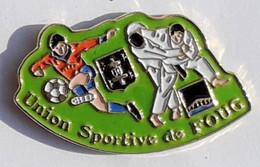 A91 Pin's FOOTBALL JUDO Union Sportive De FOUG Meurthe-et-Moselle écusson Pont à Mousson Croix Lorraine Achat Immédiat - Judo