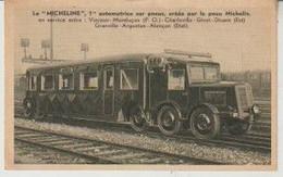 Train La MICHELINE 1ère Automotrice Sur Pneus Créée Par Michelin En Service Entre Vierzon-Montluçon, Charleville-Givet- - Treni