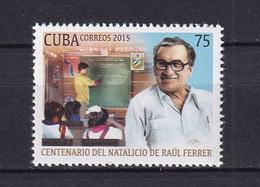 Cuba 2015 Raúl Ferrer (1915-1993), Cuban Poet And Educator MNH - Unused Stamps