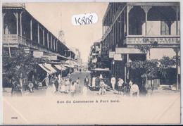 PORT-SAID- RUE DU COMMERCE - Puerto Saíd