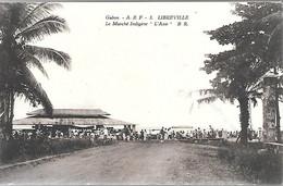 CPA-1910-GABON-LIBREVILLE-Le Marché Indigéne-Le Bateau ASIE Au Fond-Edit Bloc Freres-Bordeaux-TBE - Gabon