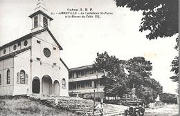 CPA-1910-GABON-LIBREVILLE-La Cathedrale St Pierre Et Le Bureau Du Cable-Edit Bloc Freres-Bordeaux-TBE - Gabon