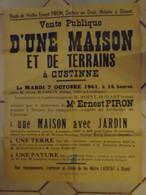 JM13.03 / VIEUX PAPIERS /  AFFICHE NOTARIALE 64 X 50 Cm / VENT.PUBL.MAISON Et TERRAINS  / CUSTINNE 1941 - Posters