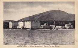 URUGUAY. PIRIAPOLIS, HOTEL ARGENTINO Y CERRO PAN DE AZUCAR. CIRCA 1935's. CARTE POSTALE.- LILHU - Uruguay