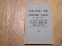 LES OBLITERATIONS DE FORTUNE ET AFFRANCHISSEMENTS EXCEPTIONNELS Guerre 40 45 Marcophilie Philatélie Cachet Poste France - Other Books