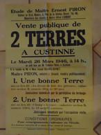 JM13.03 / VIEUX PAPIERS /  AFFICHE NOTARIALE 56 X 36 Cm / VENT.PUBL 2 TERRES / CUSTINNE 1946 - Posters