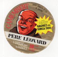 Avr21  88148   étiquette   Fromage   Père Léonard   Gagnez Ue Simca 1100 - Cheese