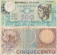 Italy / 500 Lira / 1974 / P-94(a) / FI - Unclassified