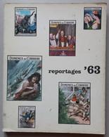 REPORTAGES 1963 -DONO ABBONATI DOMENICA DEL CORRIERE ( CART 72) - Other