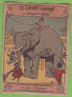 Chromo Illustrateur Benjamin Rabier Les Enfants S'amusent Le Bon Eléphant Magasin Chaussures LOZE Toulouse - Andere